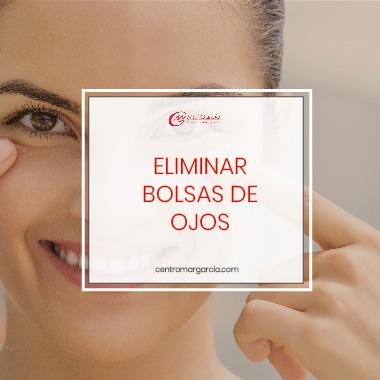 Eliminar Bolsas de Ojos sin Cirugia Centro Mar Garcia